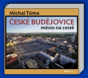 České Budějovice - Město na cestě