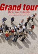 Grand tour - Martin Tůma / Fotografie