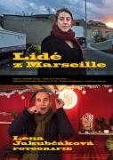 LENA JAKUBČÁKOVÁ / Lidé z Marseille