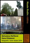 Bohuslava Maříková, Dana Vitásková / Musée Rodin: VIDĚNO