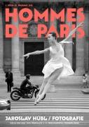 JAROSLAV HÜBL / HOMMES DE PARIS