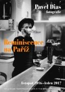 PAVEL DIAS / REMINISCENCE NA PAŘÍŽ
